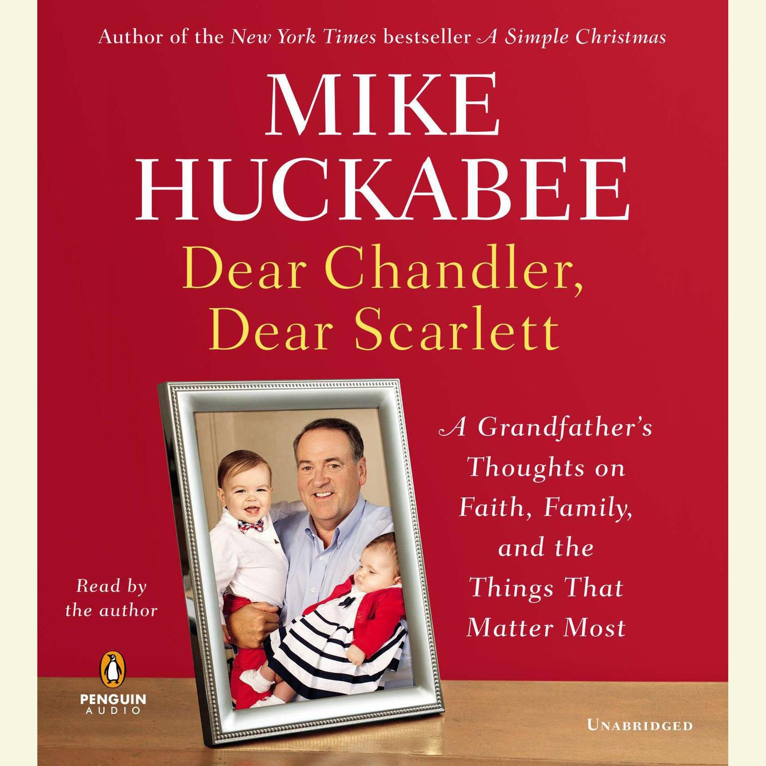 Printable Dear Chandler, Dear Scarlett: A Grandfather's Thoughts on Faith, Family, and the Things That Matter Most Audiobook Cover Art