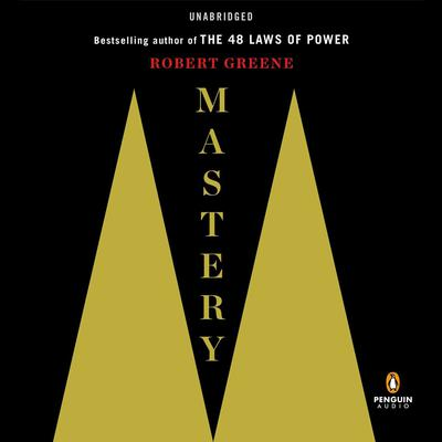 Mastery Audiobook, by Robert Greene