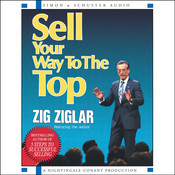 Sell Your Way to the Top Audiobook, by Zig Ziglar