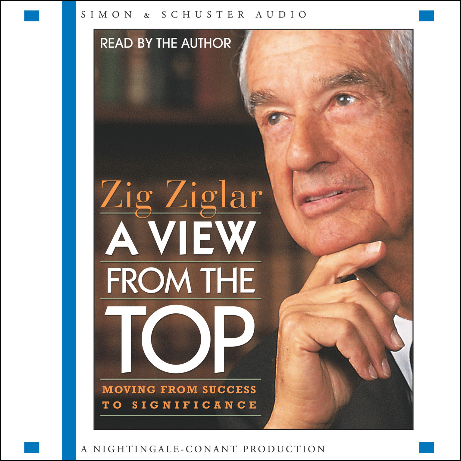 Printable A View From The Top: Moving from Success to Significance Audiobook Cover Art