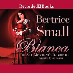 Bianca Audiobook, by Bertrice Small