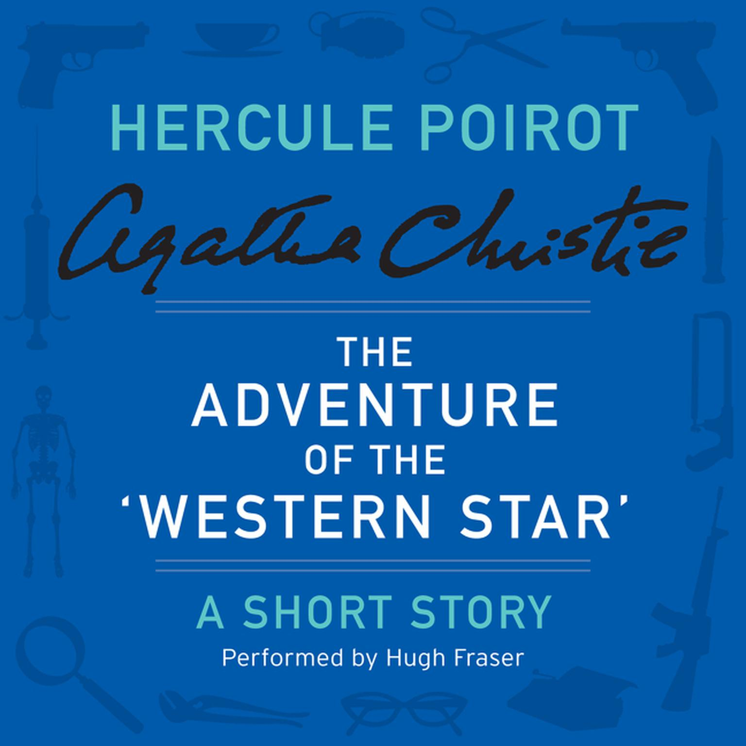 "Printable The Adventure of the ""Western Star"": A Hercule Poirot Short Story Audiobook Cover Art"