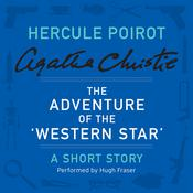 The Adventure of the 'Western Star': A Hercule Poirot Short Story Audiobook, by Agatha Christie