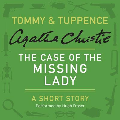 The Case of the Missing Lady Audiobook, by Agatha Christie