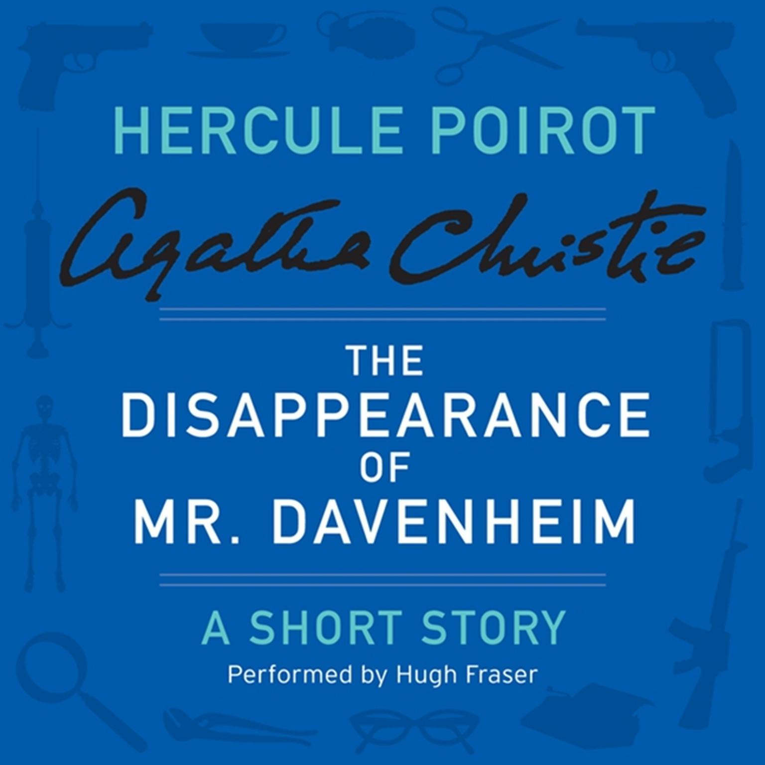 Printable The Disappearance of Mr. Davenheim: A Hercule Poirot Short Story Audiobook Cover Art