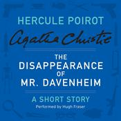 The Disappearance of Mr. Davenheim: A Hercule Poirot Short Story Audiobook, by Agatha Christie