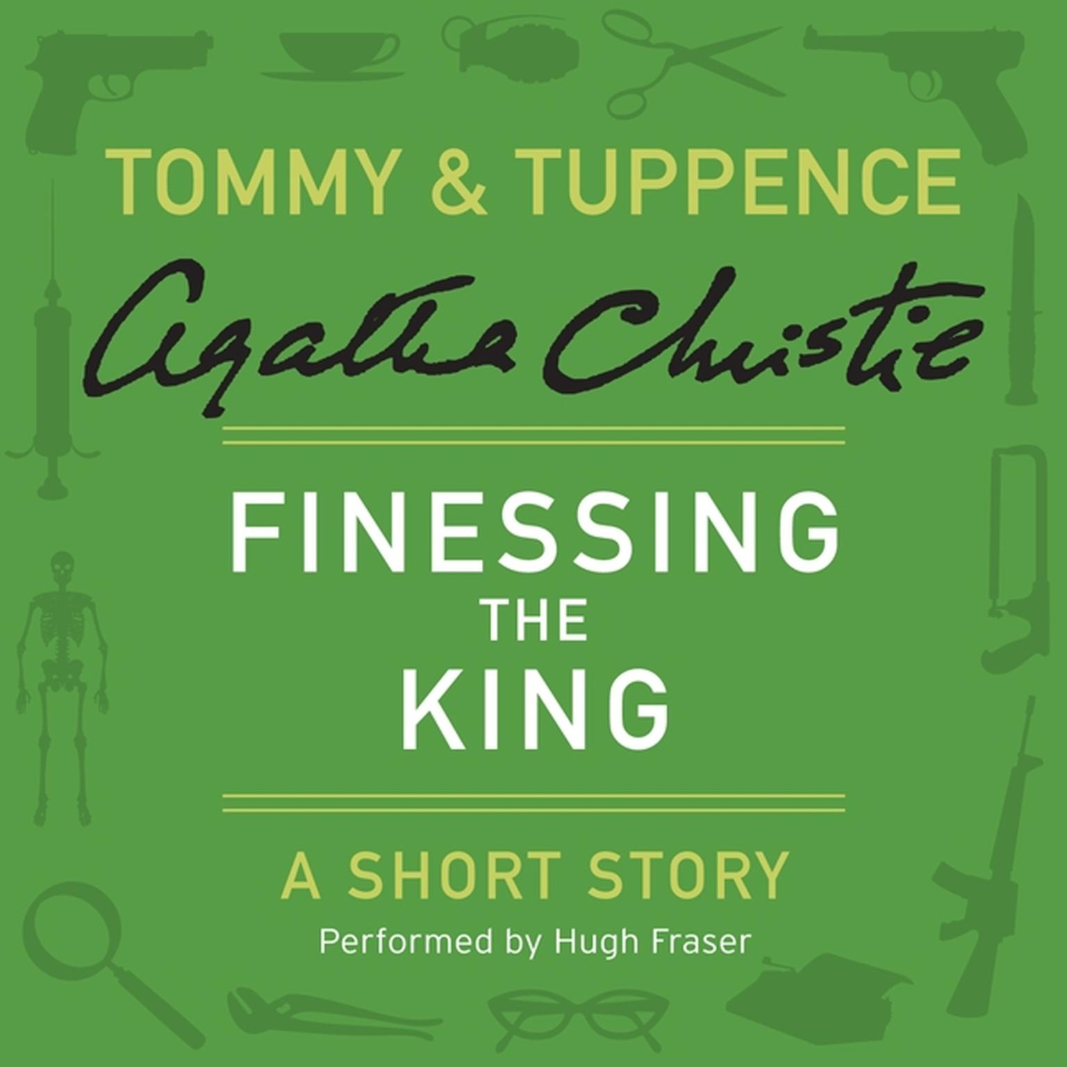 Printable Finessing the King: A Tommy & Tuppence Short Story Audiobook Cover Art