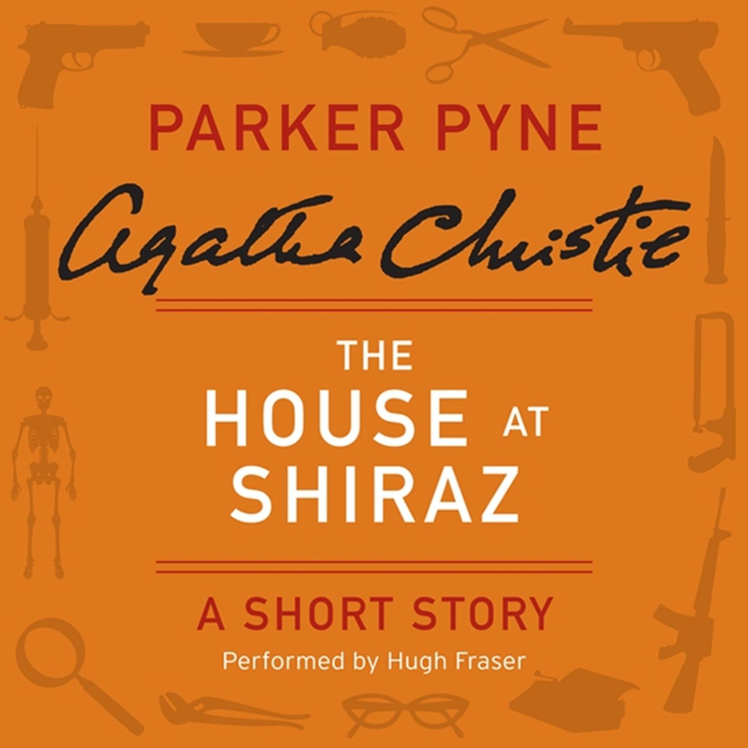 Printable The House at Shiraz: A Short Story Audiobook Cover Art