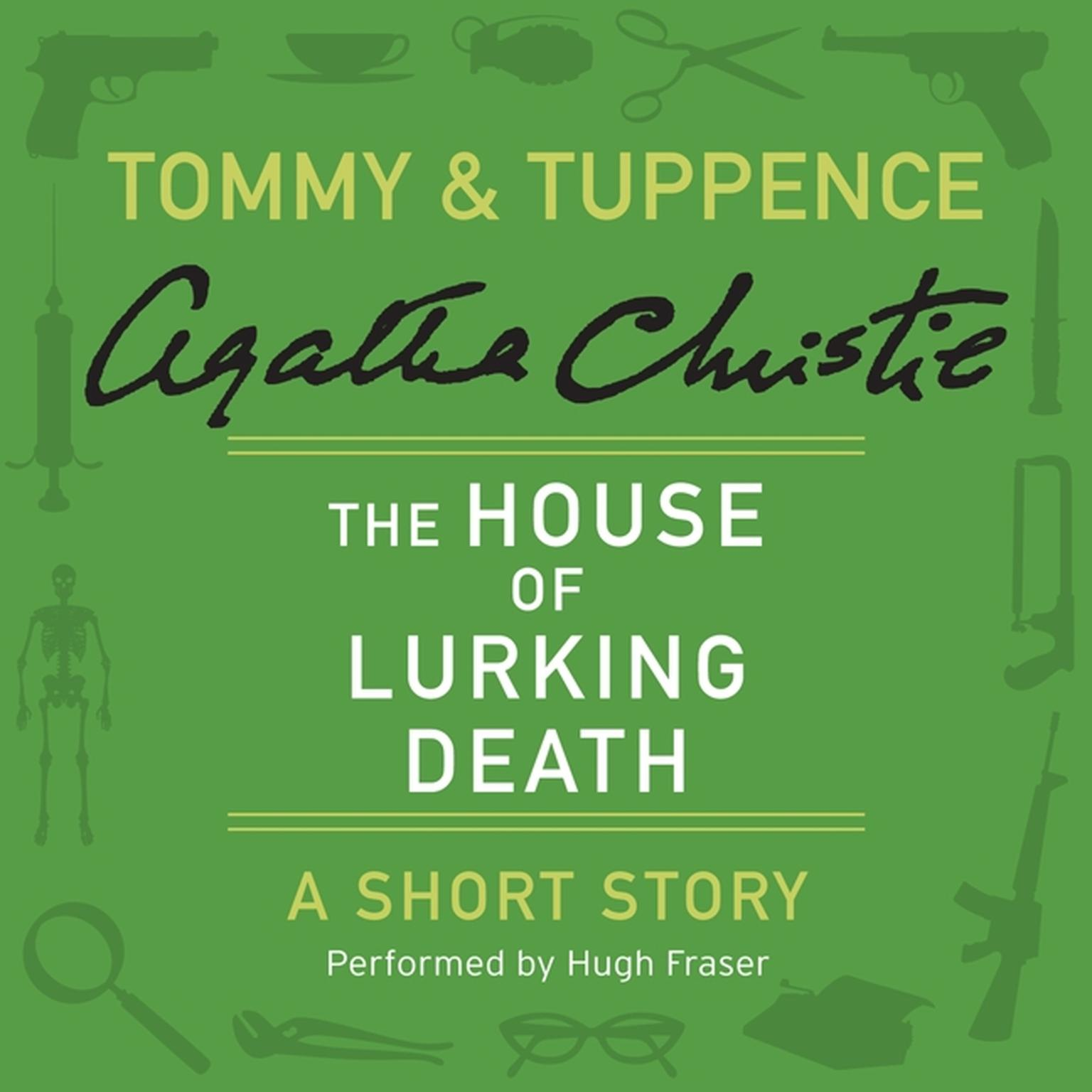Printable The House of Lurking Death: A Tommy & Tuppence Short Story Audiobook Cover Art