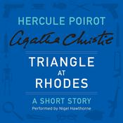 Triangle at Rhodes: A Hercule Poirot Short Story Audiobook, by Agatha Christie