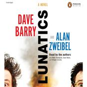 Lunatics: A Novel Audiobook, by Dave Barry, Alan Zweibel