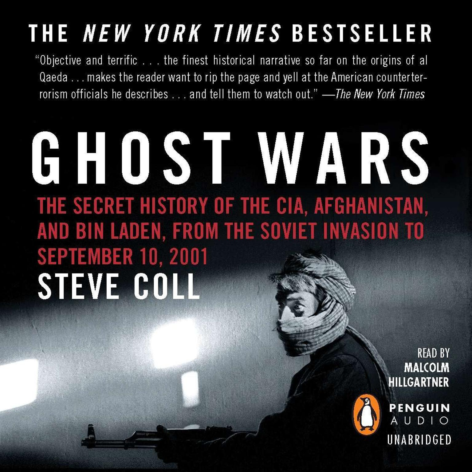 Printable Ghost Wars: The Secret History of the CIA, Afghanistan, and bin Laden, from the Soviet Invas ion to September 10, 2001 Audiobook Cover Art