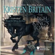 The High Kings Tomb: Book Three of Green Rider, by Kristen Britain