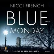 Blue Monday: A Novel Audiobook, by Nicci French