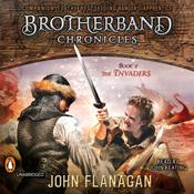 The Invaders: Brotherband Chronicles, Book 2 Audiobook, by John Flanagan, John A. Flanagan