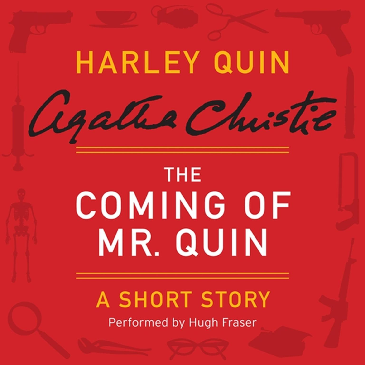 Printable The Coming of Mr. Quin: A Harley Quin Short Story Audiobook Cover Art