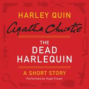 The Dead Harlequin: A Harley Quin Short Story Audiobook, by Agatha Christie