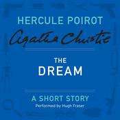 The Dream: A Hercule Poirot Short Story Audiobook, by Agatha Christie