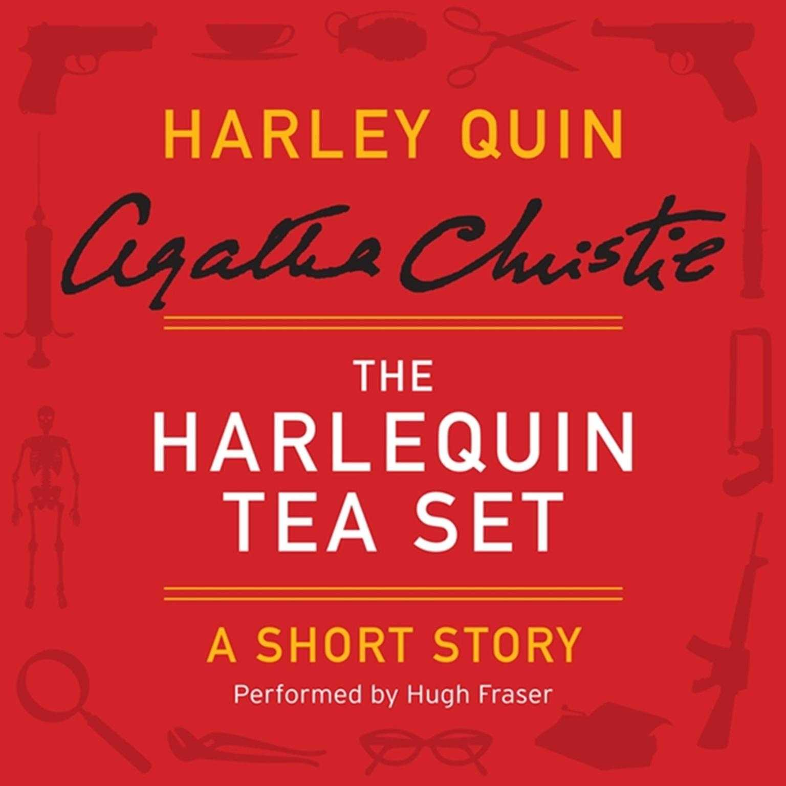 Printable The Harlequin Tea Set: A Harley Quin Short Story Audiobook Cover Art