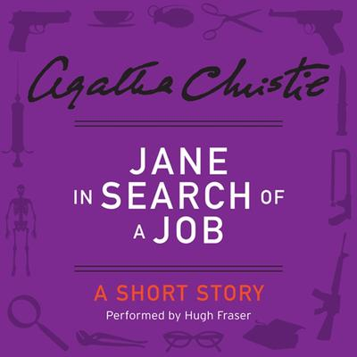 Jane in Search of a Job: A Short Story Audiobook, by Agatha Christie