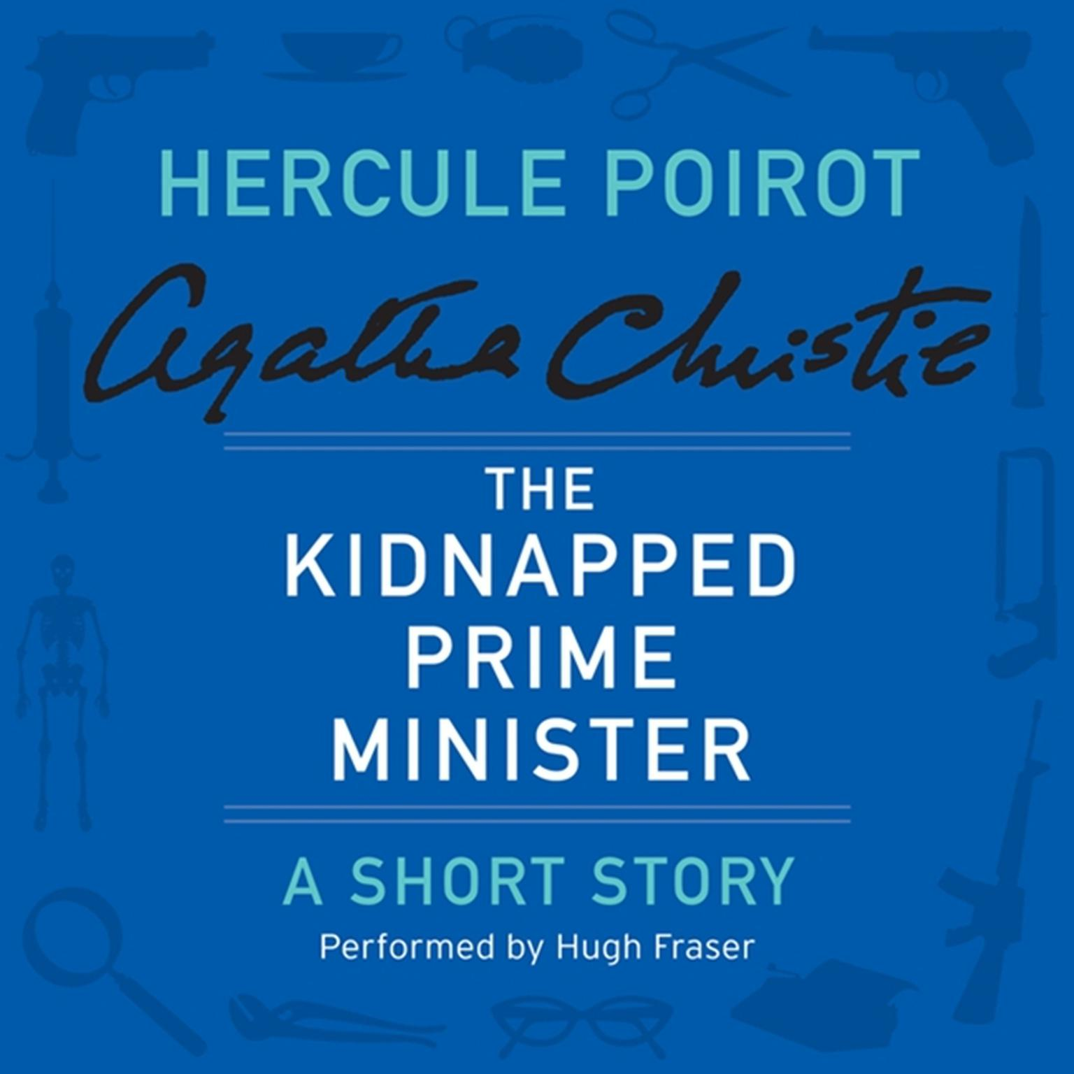 Printable The Kidnapped Prime Minister: A Hercule Poirot Short Story Audiobook Cover Art