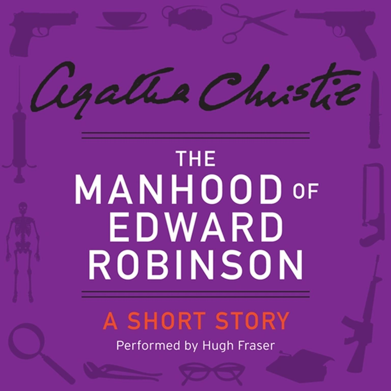 Printable The Manhood of Edward Robinson: A Short Story Audiobook Cover Art