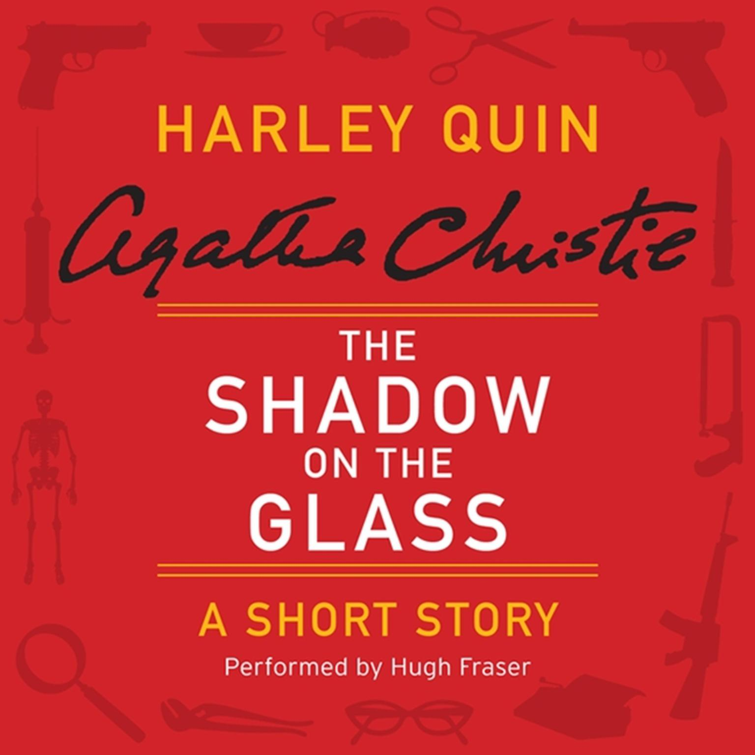 Printable The Shadow on the Glass: A Harley Quin Short Story Audiobook Cover Art