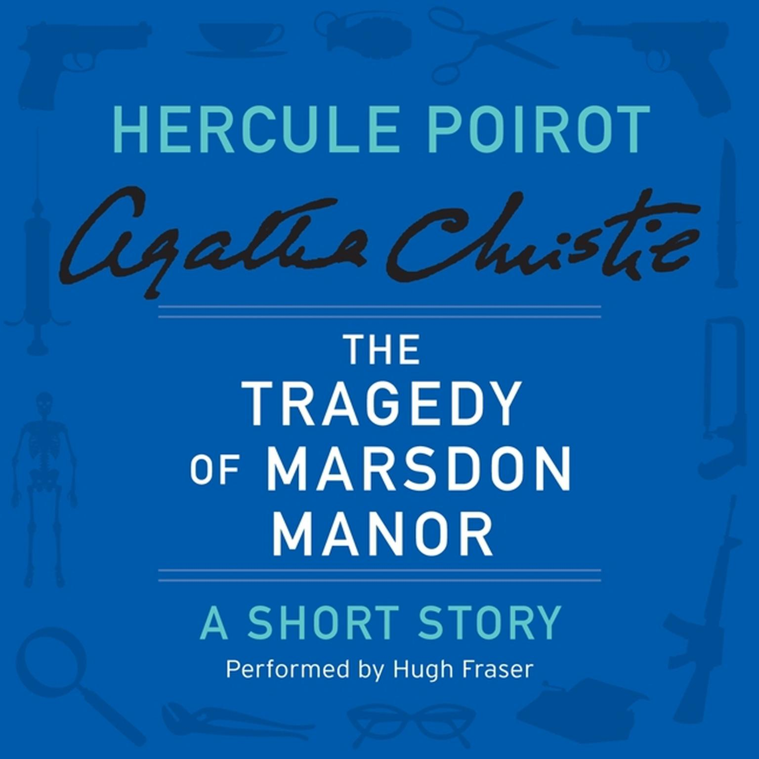 Printable The Tragedy of Marsdon Manor: A Hercule Poirot Short Story Audiobook Cover Art