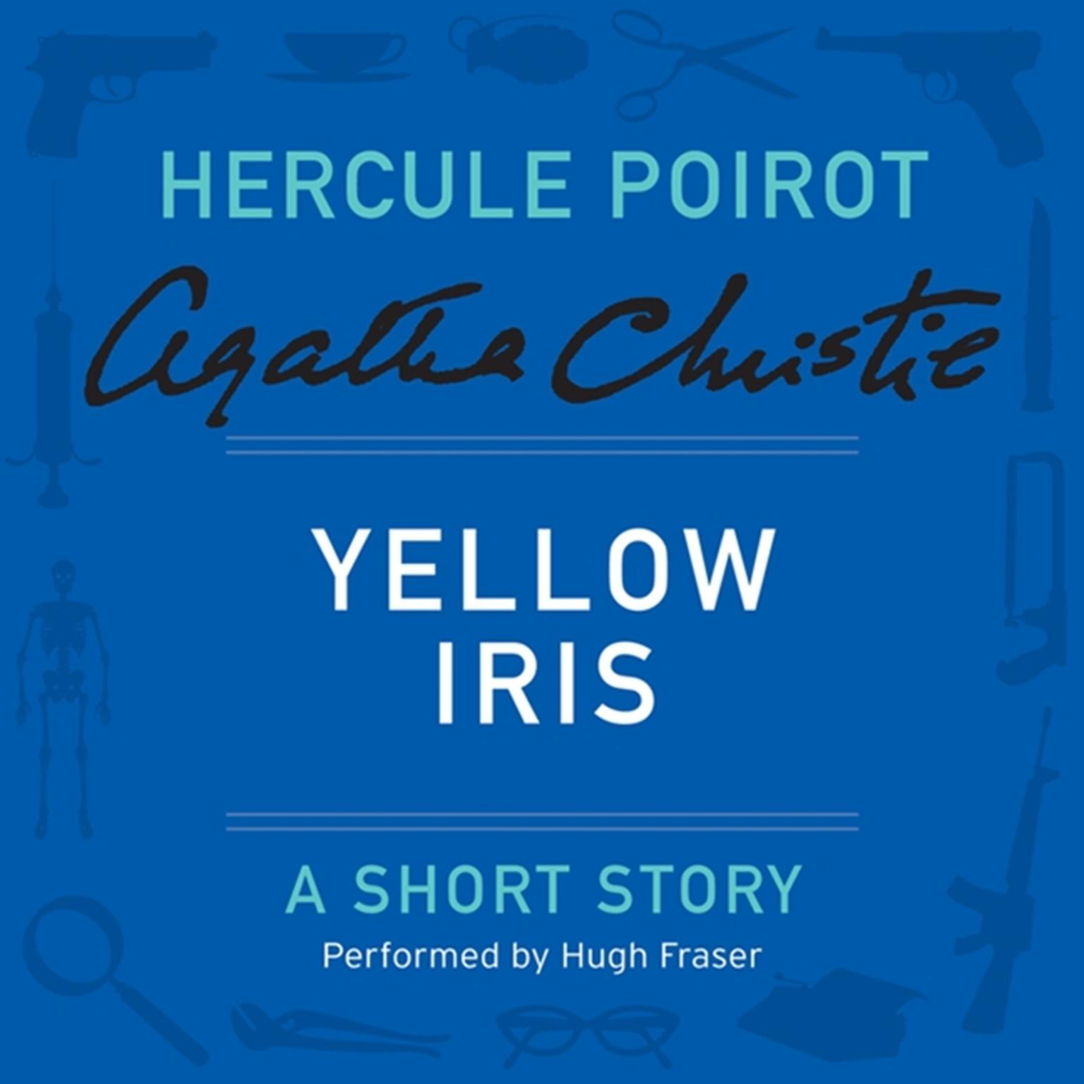 Printable Yellow Iris: A Hercule Poirot Short Story Audiobook Cover Art
