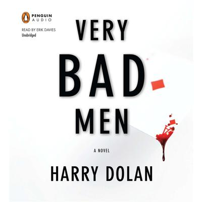 Very Bad Men Audiobook, by Harry Dolan