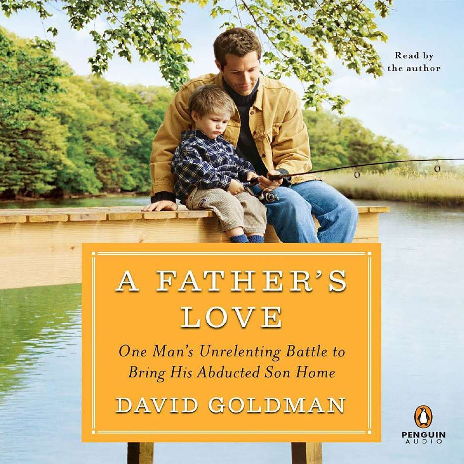 Printable A Father's Love: One Man's Unrelenting Battle to Bring His Abducted Son Home Audiobook Cover Art