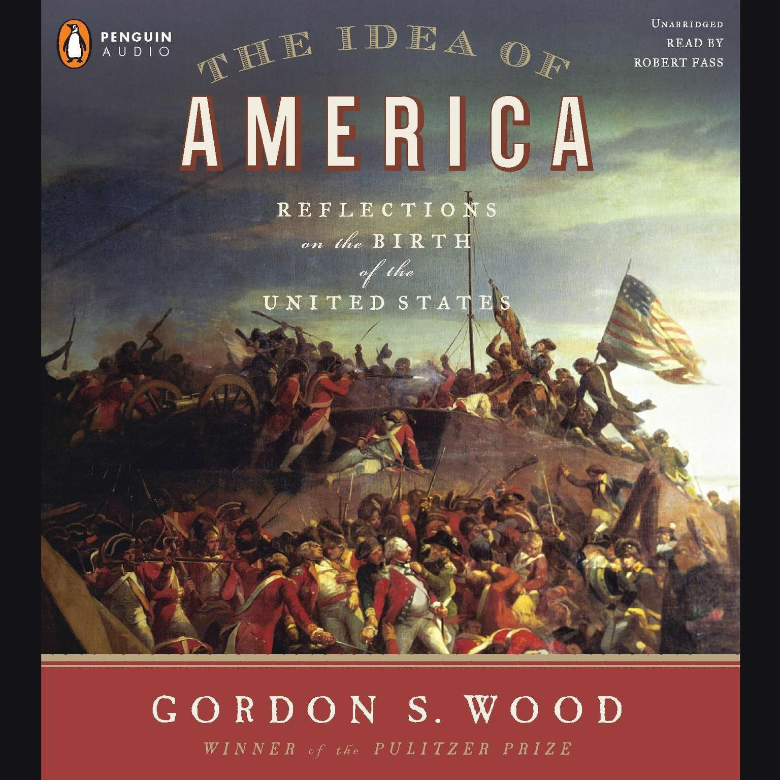 Printable The Idea of America: Reflections on the Birth of the United States Audiobook Cover Art