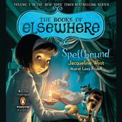 Spellbound: Volume 2 Audiobook, by Jacqueline West