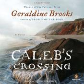 Calebs Crossing: A Novel Audiobook, by Geraldine Brooks