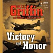 Victory and Honor Audiobook, by W. E. B. Griffin, William E. Butterworth