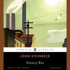 Cannery Row Audiobook, by John Steinbeck
