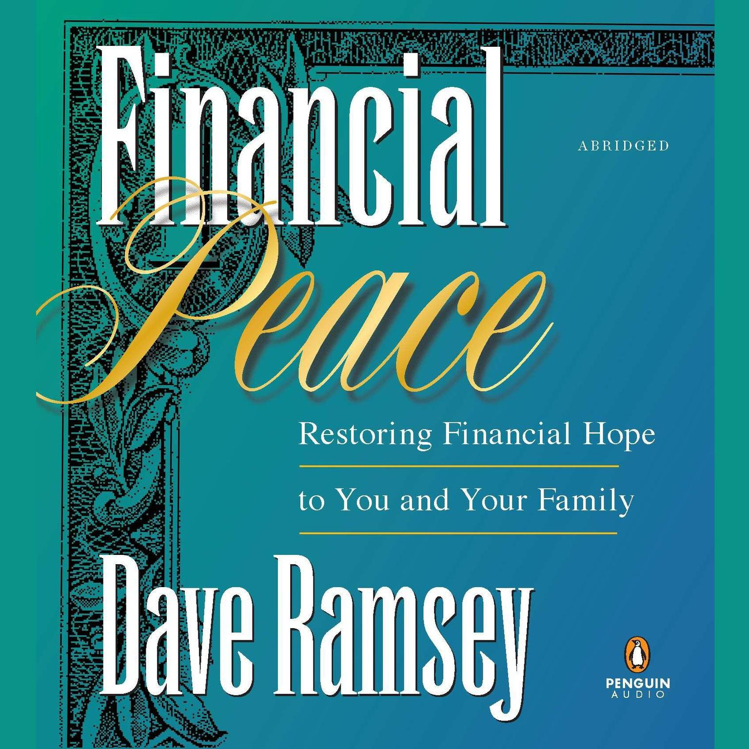 Printable Financial Peace: Restoring Financial Hope to You and Your Family Audiobook Cover Art