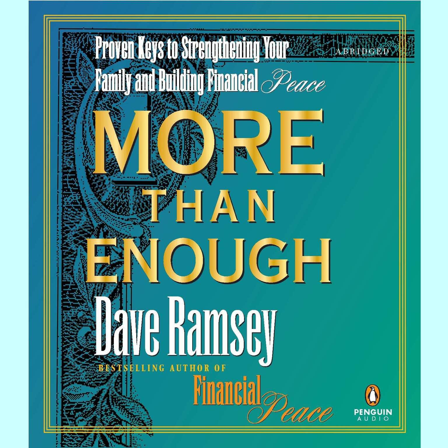 Printable More Than Enough: Proven Keys to Strengthening Your Family and Building Financial Peace Audiobook Cover Art