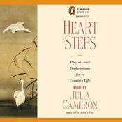 Heart Steps: Prayers and Declarations for a Creative Life Audiobook, by Julia Cameron