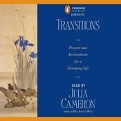 Transitions: Prayers and Declarations for a Changing Life, by Julia Cameron