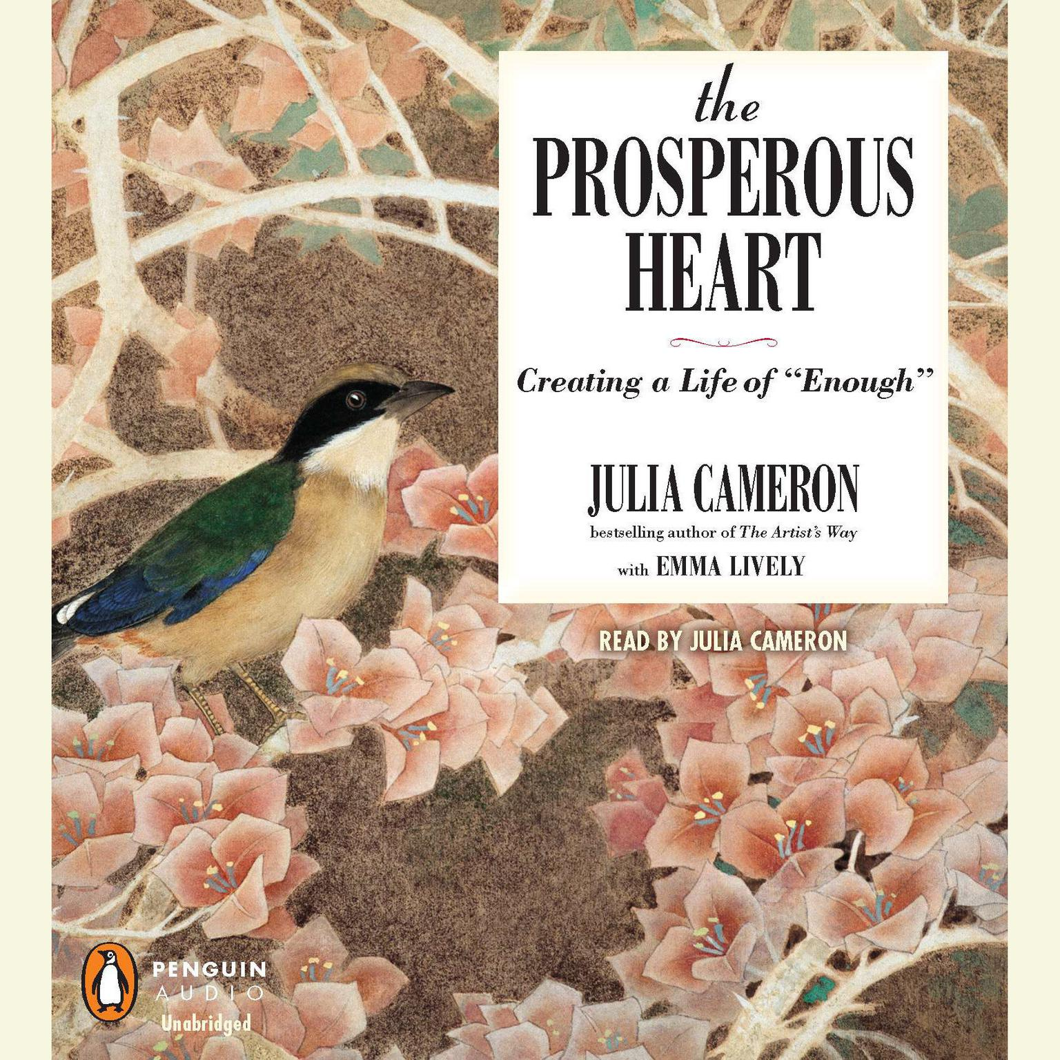 "Printable The Prosperous Heart: Creating a Life of ""Enough"" Audiobook Cover Art"