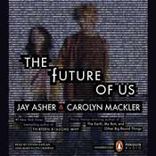 The Future of Us Audiobook, by Jay Asher, Carolyn Mackler