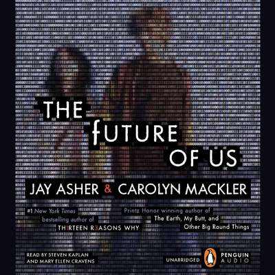 The Future of Us Audiobook, by Jay Asher