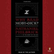 Why Read Moby-Dick? Audiobook, by Nathaniel Philbrick