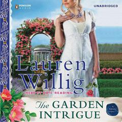 The Garden Intrigue Audiobook, by Lauren Willig