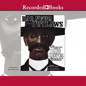 Bad News for Outlaws: The Remarkable Life of Bass Reeves, Deputy U.S. Marshal, by Vaunda Micheaux Nelson