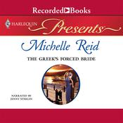 The Greek's Forced Bride Audiobook, by Michelle Reid