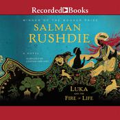 Luka and the Fire of Life Audiobook, by Salman Rushdie