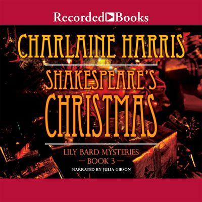 Shakespeares Christmas Audiobook, by Charlaine Harris