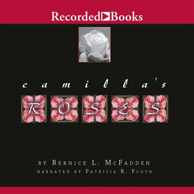 Camilla's Roses Audiobook, by Bernice L. McFadden